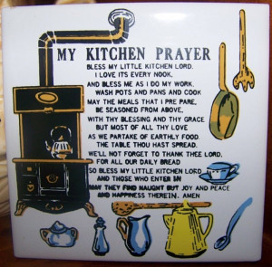 Related Pictures kitchen poems quotes and kitchen prayer