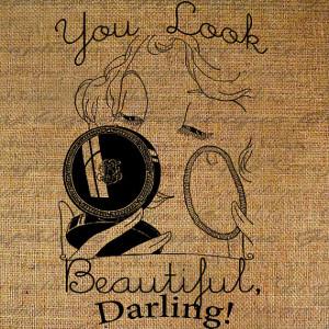 You Look Beautiful Darling Quote Vintage Woman Powders Nose Digital ...
