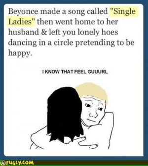The Joke Is On You Single Ladies