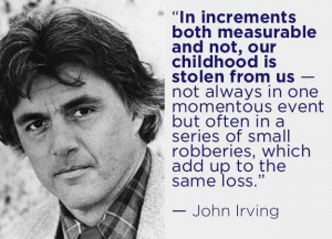 John Irving | 16 Profound Literary Quotes About Getting Older