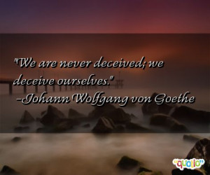 17 deceive quotes follow in order of popularity. Be sure to bookmark ...