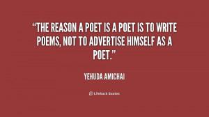 quote-Yehuda-Amichai-the-reason-a-poet-is-a-poet-171260.png