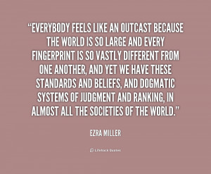 quote-Ezra-Miller-everybody-feels-like-an-outcast-because-the-226919 ...