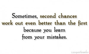 Second Chances Quotes Second chances.