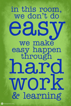 Inspirational Picture Quote Hard Work and Learning