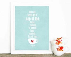 Digital Art Print A Cup of Tea and a Long Book - CS Lewis Quote ...
