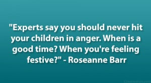 Roseanne Barr Quote