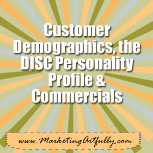 ... !) and customer demographics using national advertising commercials