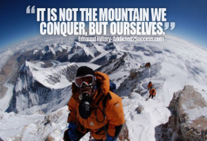 Life Quote Conquer Edmund Hillary Picture Quote