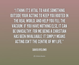quote David Oyelowo i think its vital to have something 227653 1 png