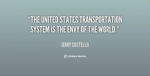 The United States transportation system is the envy of the world ...