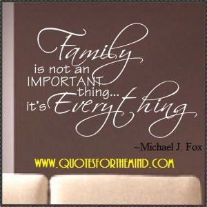 Family Quotes Family Quote. Part 2.