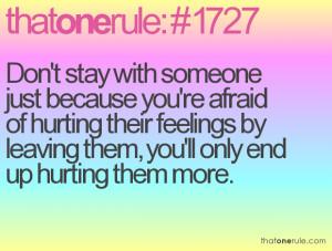 thatonerule.comof hurting their feelings by
