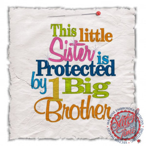Quotes About Little Brothers From A Big Sister $25.00. little sister