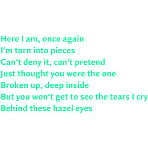 Lyrics Behind These Hazel Eyes