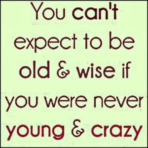 Young and Crazy - #Quotes