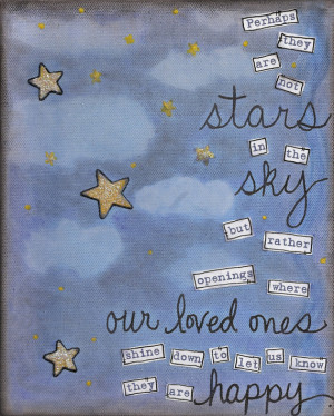 Perhaps they are not stars in the sky... Art Print - available in 3 ...