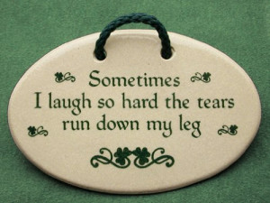 ... sayings and quotes for Irish friends who love to laugh. Made by