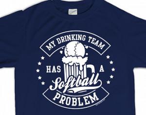 Funny Men Softball Quotes A softball problem t-shirt