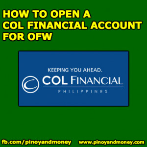 How to open a COL Financial Account (Citiseconline) for OFW?