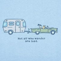 Not all who wander are lost. #Lifeisgood #Optimism #Camper