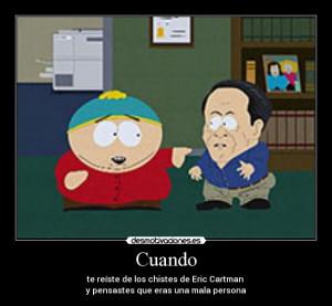 carteles south park cartman eric enano capitulo dio mucha risa