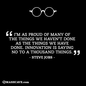 as proud of many of the things we haven't done as the things ...