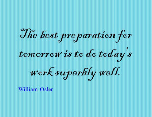 Quote of the Day : William Osler