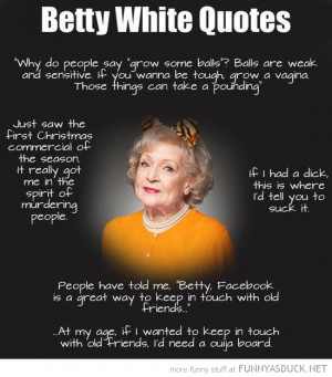 betty white quotes funny pics pictures pic picture image photo images ...