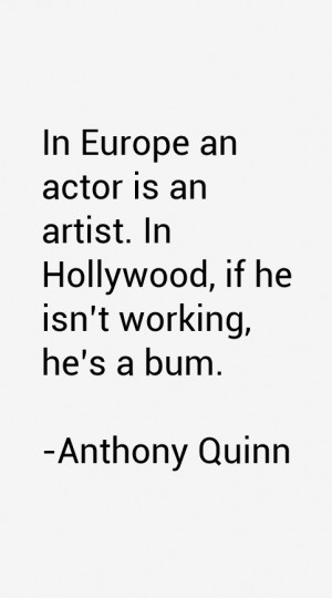 anthony-quinn-quotes-24752.png