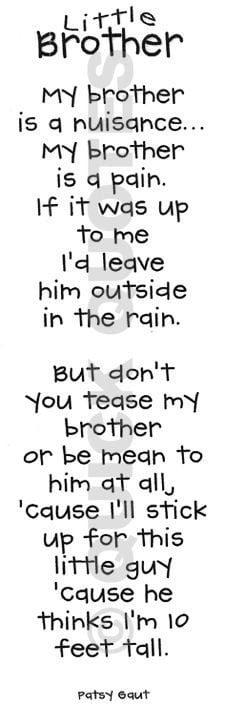 love my little brother! Don't mess with him! More