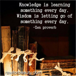 Knowledge, learning, wisdom...