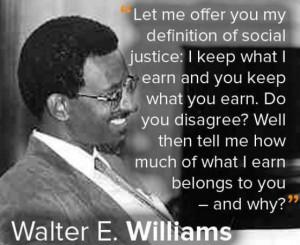 Walter E. Williams Quotes