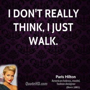 paris hilton funny quotes source http quoteimg com paris hilton quote ...
