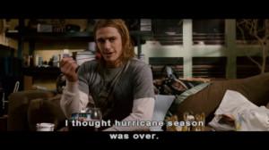 thought hurricane season was over.
