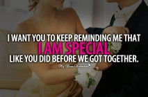 Love Quotes For Him - I want you to keep reminding me