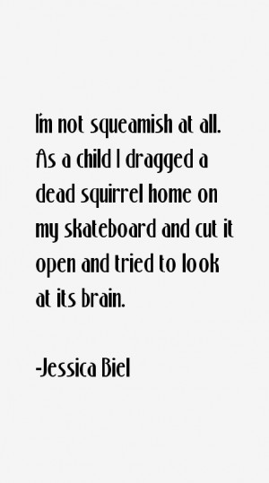 Jessica Biel Quotes & Sayings