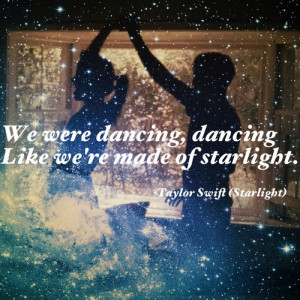 ... Swift Starlight, Starlight Taylors Swift, Quotes Lyr, Taylors Swift 3
