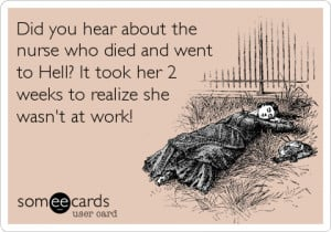 Top This: 10 Funny Nursing Memes And Quotes To Complete Your Day