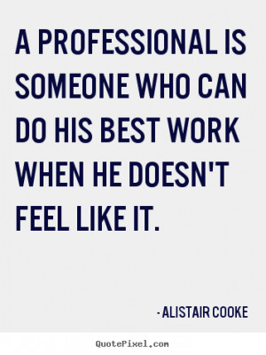 How to design photo quotes about success - A professional is someone ...