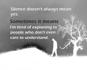 Silence doesn't always mean yes