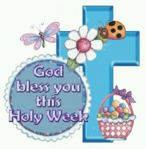 Holy Week Blessing...