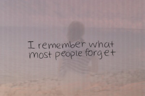 forget, forgot, quotes, remember