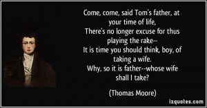 More Thomas Moore Quotes