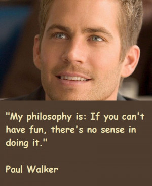 Fast And Furious Quotes Paul Walker Paul Walker Quotes