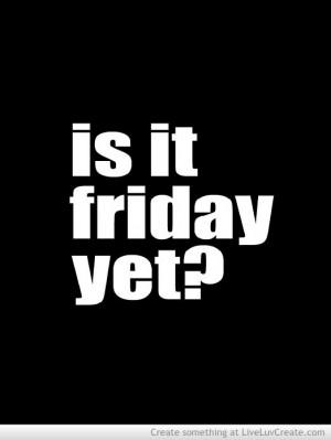 is_it_friday_yet-239375.jpg?i