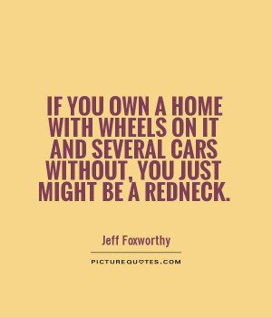 You Might Be A Redneck If Quotes
