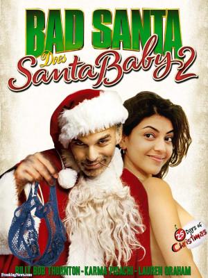 Bad Santa Quotes Wish In One Hand New bad santa movie