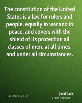 The constitution of the United States is a law for rulers and people ...