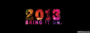 Happy New Year quotes facebook cover photo,Bring it on fb cover photos